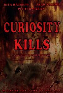 Curiosity Kills POSTER
