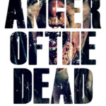 Anger of the dead locandina