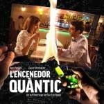L_encenedor_quantic poster